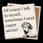 Talking to Myself – Expert Advice