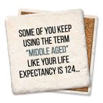 The Term Middle Aged 1521 Coasters